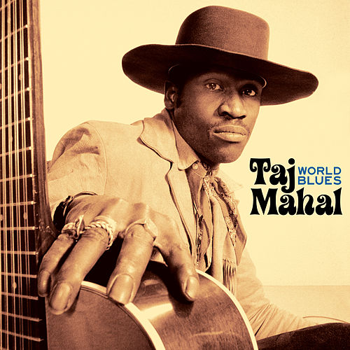 World Blues (Live At The KSAN-FM Studio, San Francisco, March 1971) de Taj Mahal