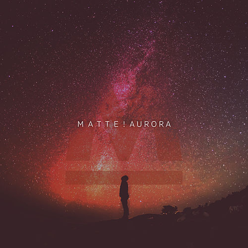 Aurora by Matt.e