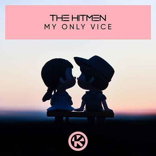 My Only Vice von The Hitmen