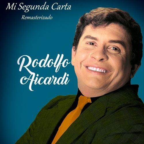 Mi Segunda Carta (Remasterizado) de Rodolfo Aicardi