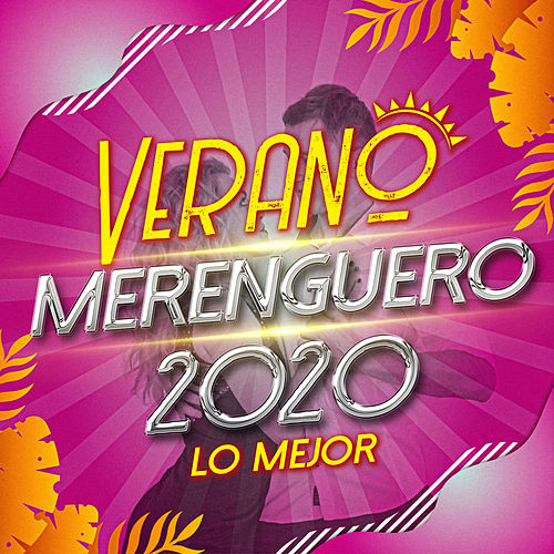 Verano Merenguero 2020 Lo Mejor by German Garcia