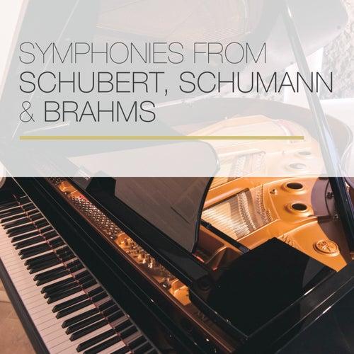 Symphonies from Schubert, Schumann & Brahms von Alfred Brendel