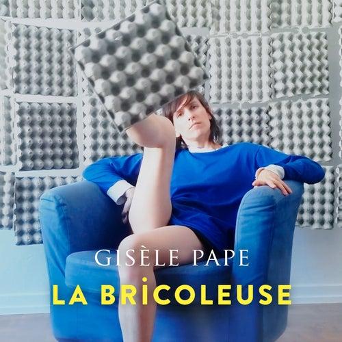 La bricoleuse by Gisèle Pape