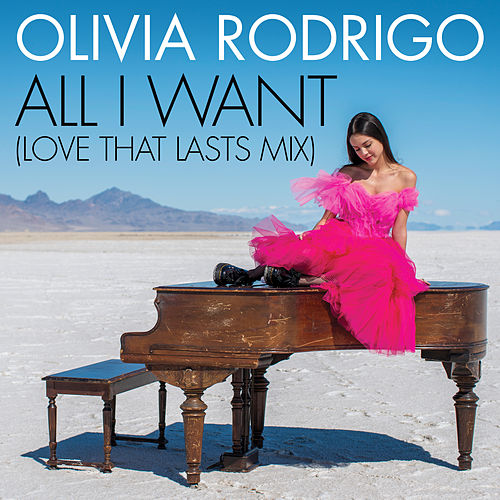All I Want (Love That Lasts Mix) de Olivia Rodrigo