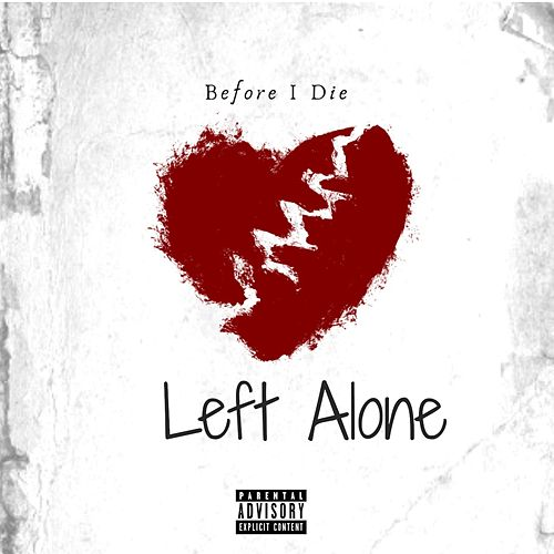 Left Alone de Before I Die