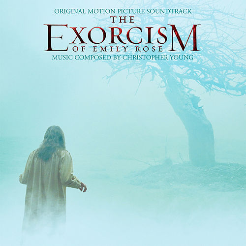 The Exorcism of Emily Rose (Original Motion Picture Soundtrack) de Christopher Young