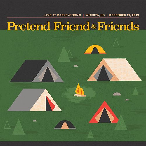 Pretend Friend & Friends by Pretend Friend