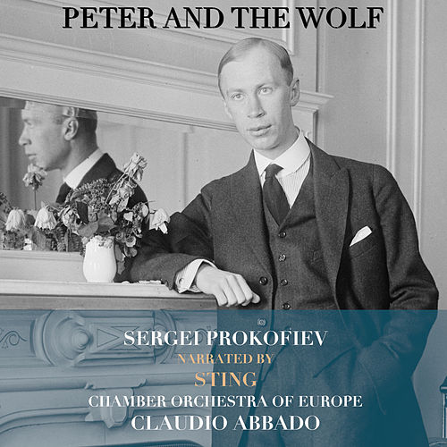 Prokofiev: Peter and the Wolf/Symphony No. 1 in D Major by Sting