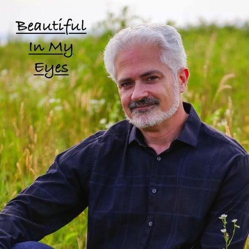 Beautiful in My Eyes von Lionel Boisvert