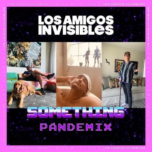 Something (Pandemix) de Los Amigos Invisibles