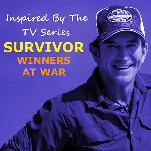 Inspired By The TV Series 'Survivor: Winners At War' de Various Artists