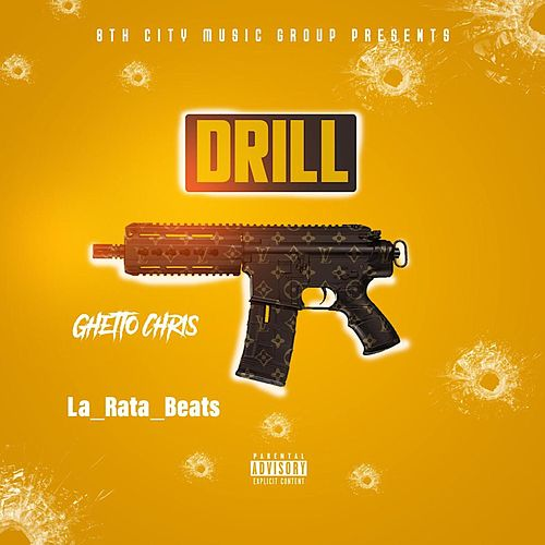 DRILL by Ghetto Chris