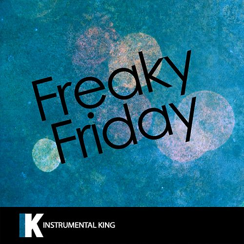 Freaky Friday by Instrumental King (1)