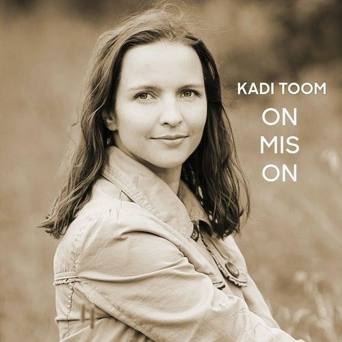 On mis on von Kadi Toom