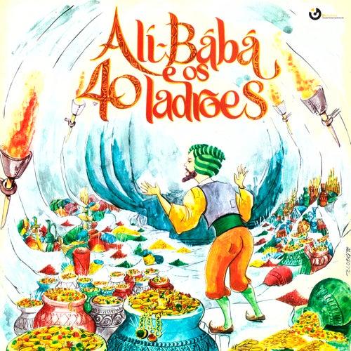 Ali Babá e os Quarenta Ladrões (Direcção artística de Ricardo Alberty) de Vários Artistas