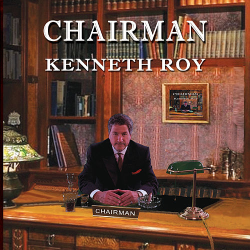 Chairman by Kenneth Roy