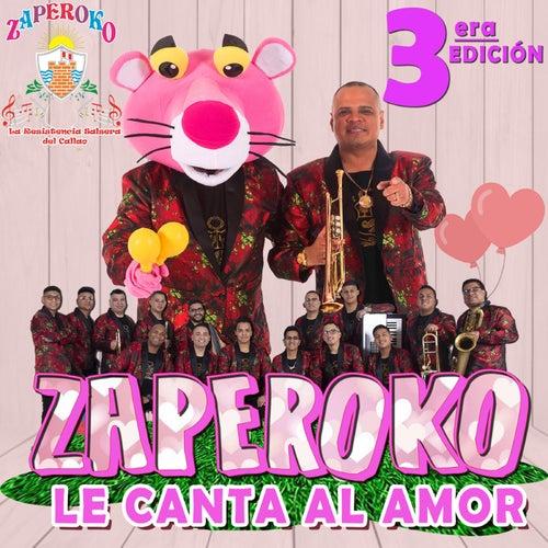 Le Canta al Amor, 3era Edición (En Vivo) by ZAPEROKO La Resistencia Salsera del Callao