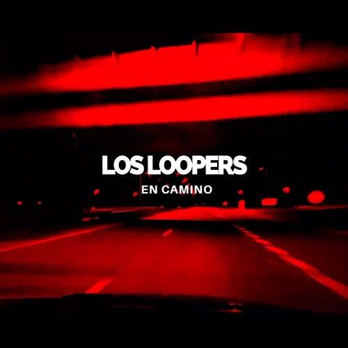 En Camino de Loopers