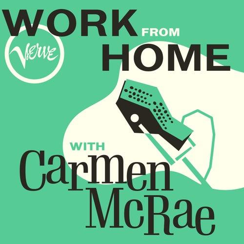 Work From Home with Carmen McRae fra Carmen McRae
