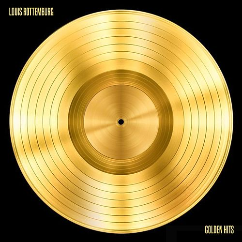 Golden Hits de Louis Rottemburg