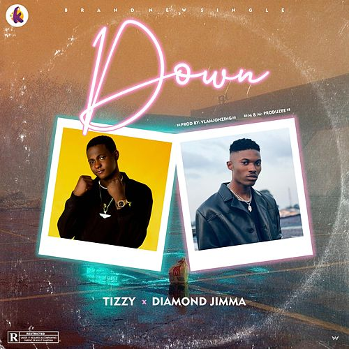 Down by Tizzy