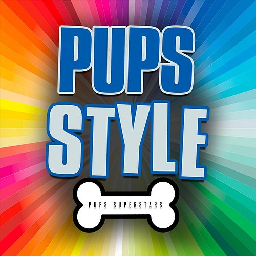 Pups Style de Pups Superstars