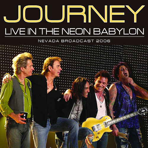 Live In The Neon Babylon by Journey