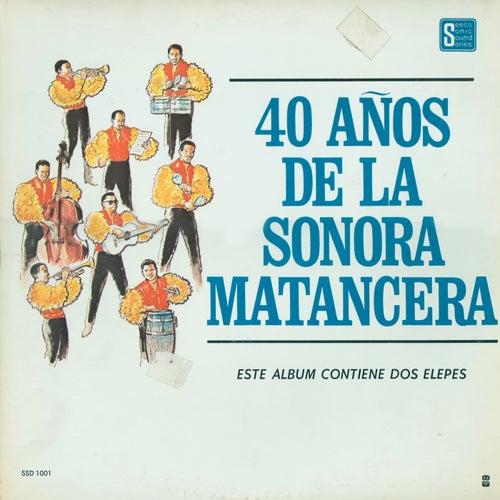 40 Años De La Sonora Matancera by La Sonora Matancera
