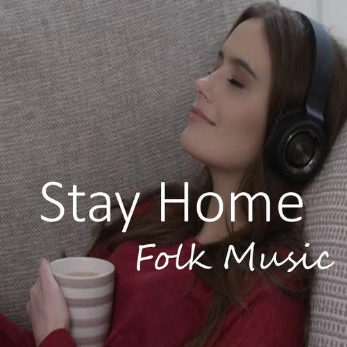 Stay Home Folk Music de Various Artists