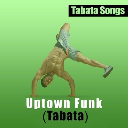 Uptown Funk von Tabata Songs