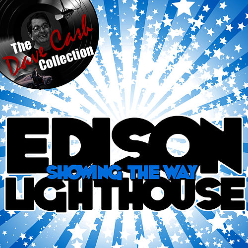 Showing The Way - [The Dave Cash Collection] by Edison Lighthouse