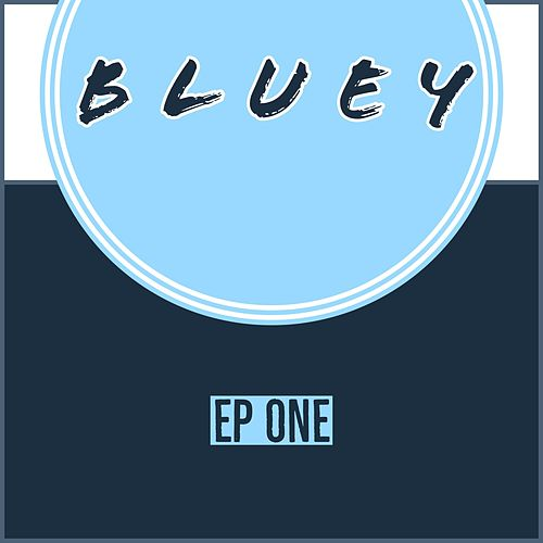 EP One by Bluey