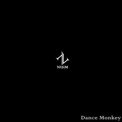Dance Monkey by NUiM