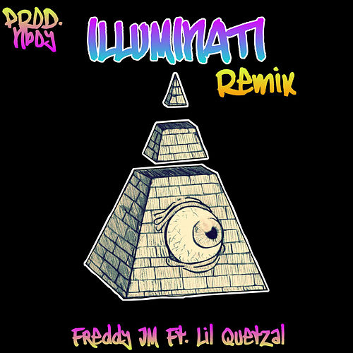 ILLUMINATI (Remix) von Freddy JM