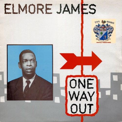 One Way Out de Elmore James