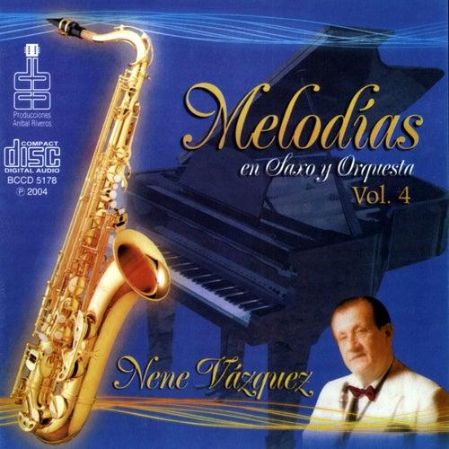 Melodías en Saxo y Orquesta Vol. 4 de Nene Vazquez