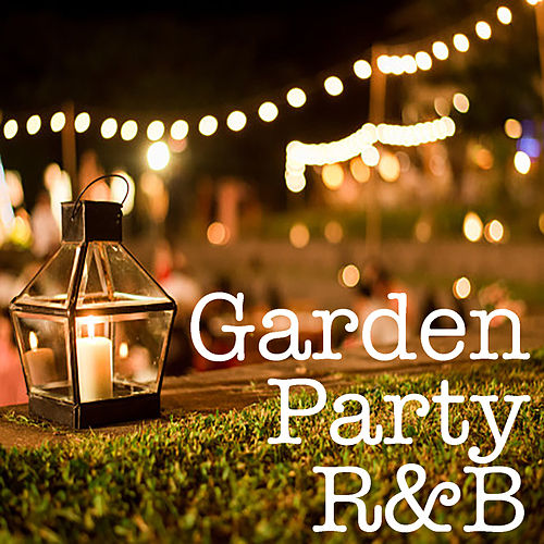 Garden Party R&B de Various Artists