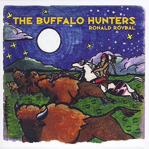The Buffalo Hunters by Ronald Roybal