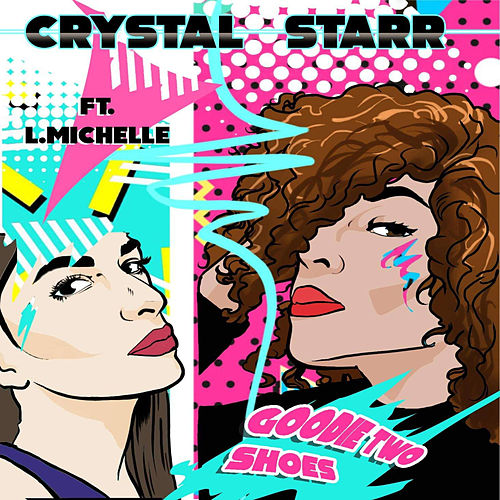 Goodie Two Shoes by Crystal Starr