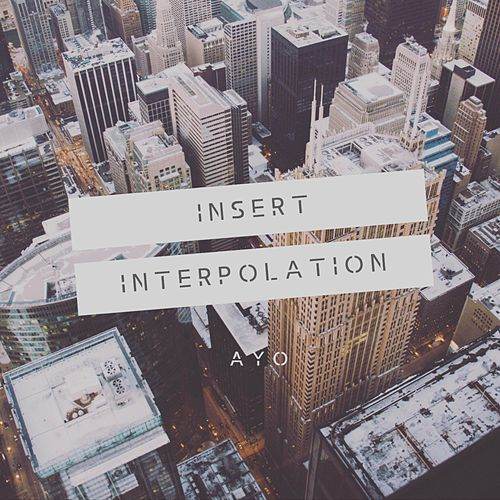 Insert Interpolation by Ayo