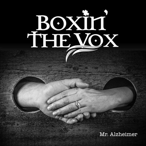 Mr. Alzheimer de Boxin' the Vox