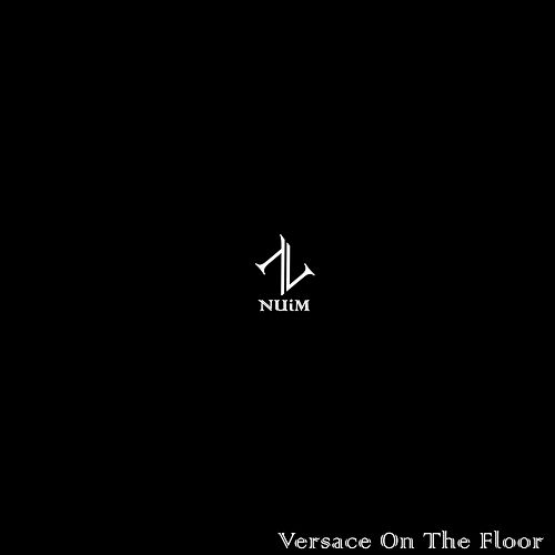 Versace On The Floor by NUiM