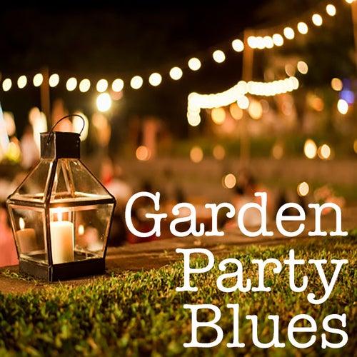 Garden Party Blues von Various Artists