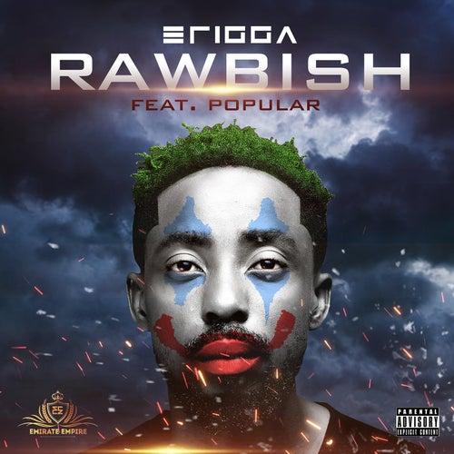 Rawbish de Erigga