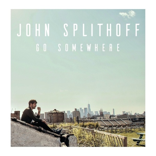 Go Somewhere by John Splithoff