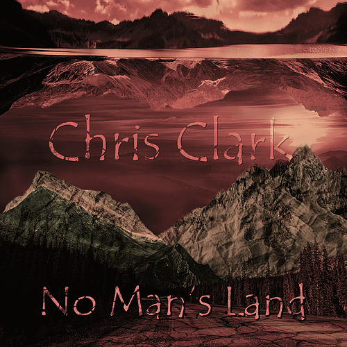 No Man's Land de Chris Clark