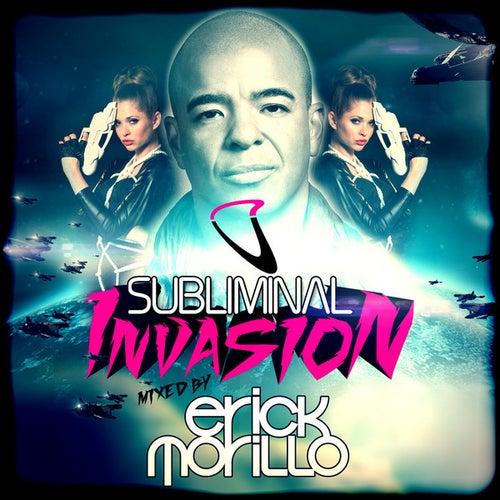 Subliminal Invasion mixed by Erick Morillo de Various Artists