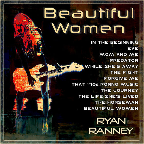 Beautiful Women by Ryan Ranney