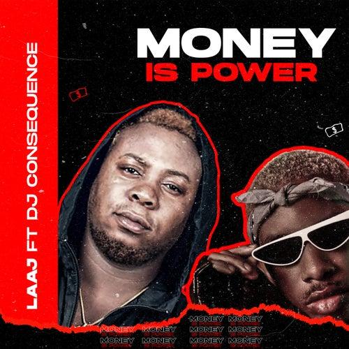 Money Is Power by Laaj