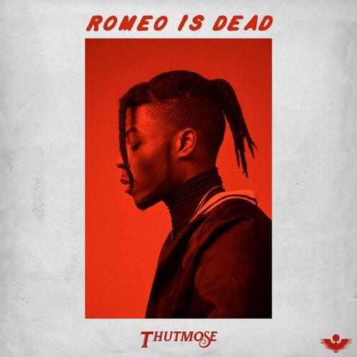 Romeo Is Dead de Thutmose